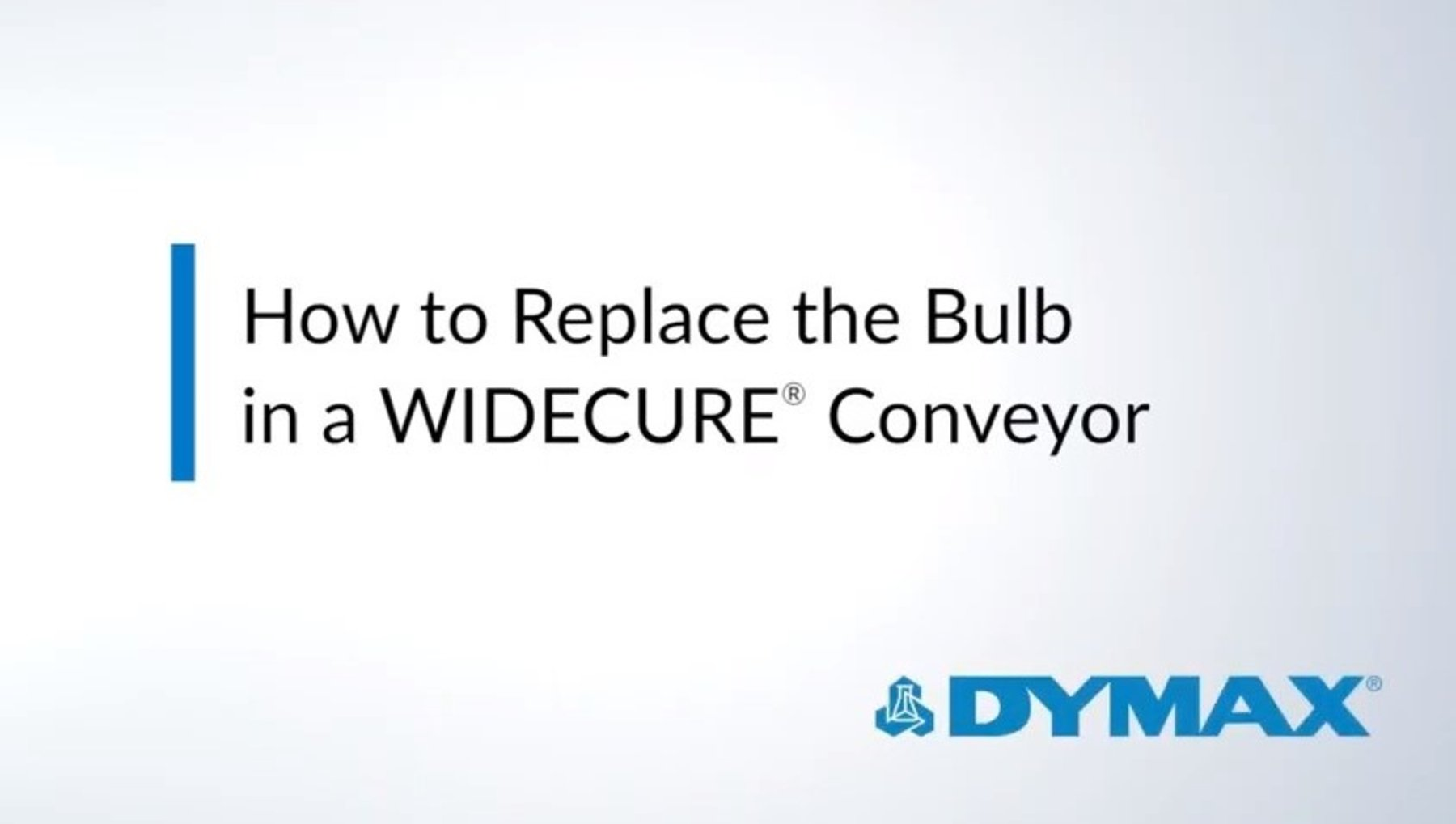 How to Replace the Bulb in the WIDECURE® Conveyor