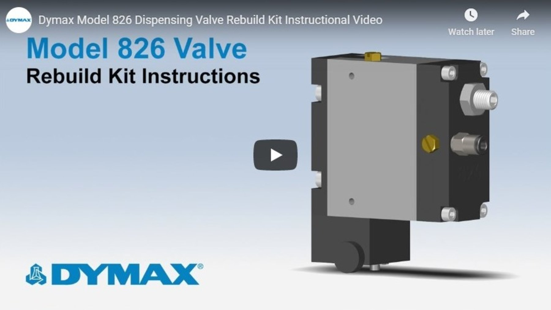 Dymax Model 826 Dispensing Valve Rebuild Kit Instructional Video